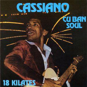 Cuban Soul - 18 Kilates (1976) - Cassiano