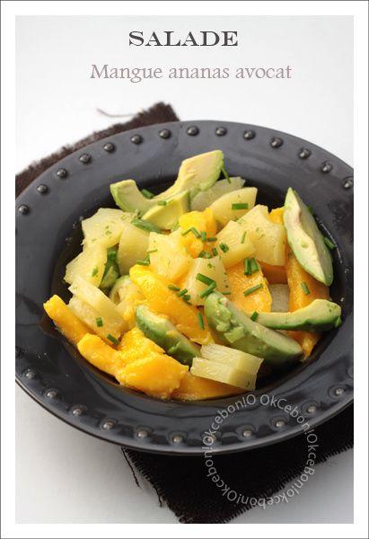 Salade avocat, mangue et ananas