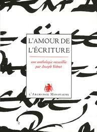 L 39 amour de l 39 criture anthologie laboutiquedecannelle for Ecriture en miroir psychologie