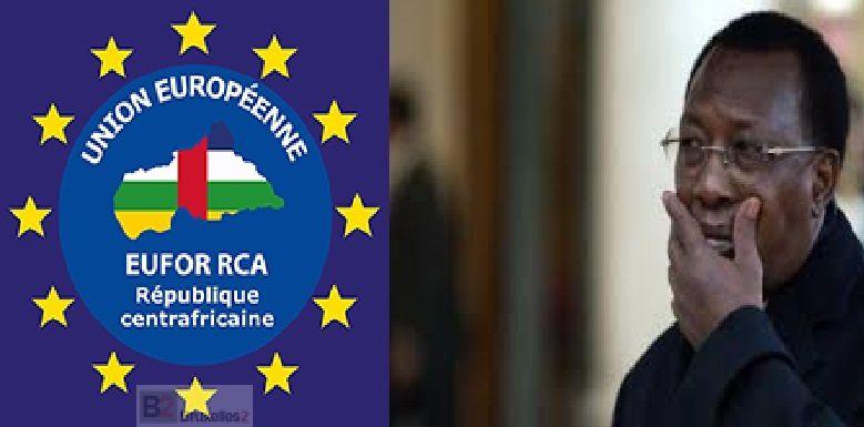 Retrait des troupes tchadiennes en RCA :   Idriss Deby inquiété abandonne le terrain à EUFOR-RCA