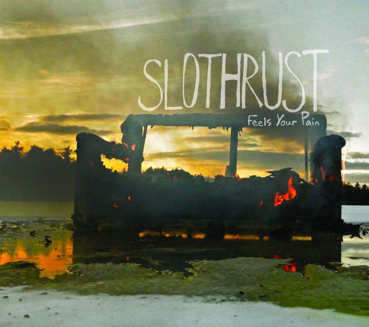 Slothrust - Feels Your Pain