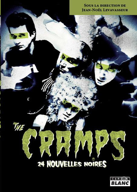Like A Bad Girl Should/ I Walked All Night, in The Cramps, 24 nouvelles noires, 2013, Camion Blanc