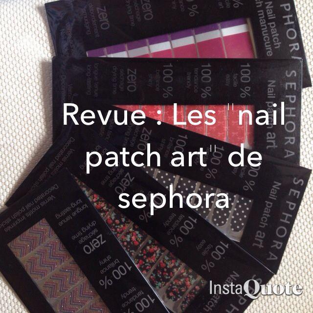 Revue : Les &quot&#x3B;nail patch art&quot&#x3B; de sephora