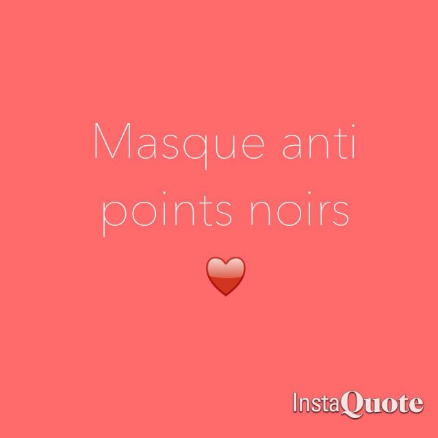 Masque anti points noirs !