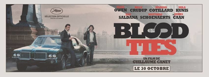 Blood Ties, de Guillaume Canet