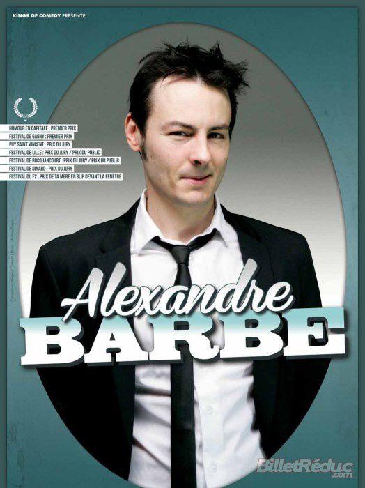 Alexandre Barbe nous provoque par le rire