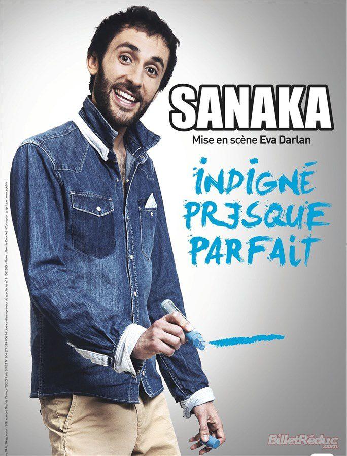 #Humour - Sanaka dans &quot&#x3B;Indigné Presque Parfait&quot&#x3B;