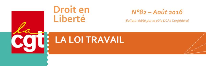 DROIT EN LIBERTE N°82 - LA LOI TRAVAIL