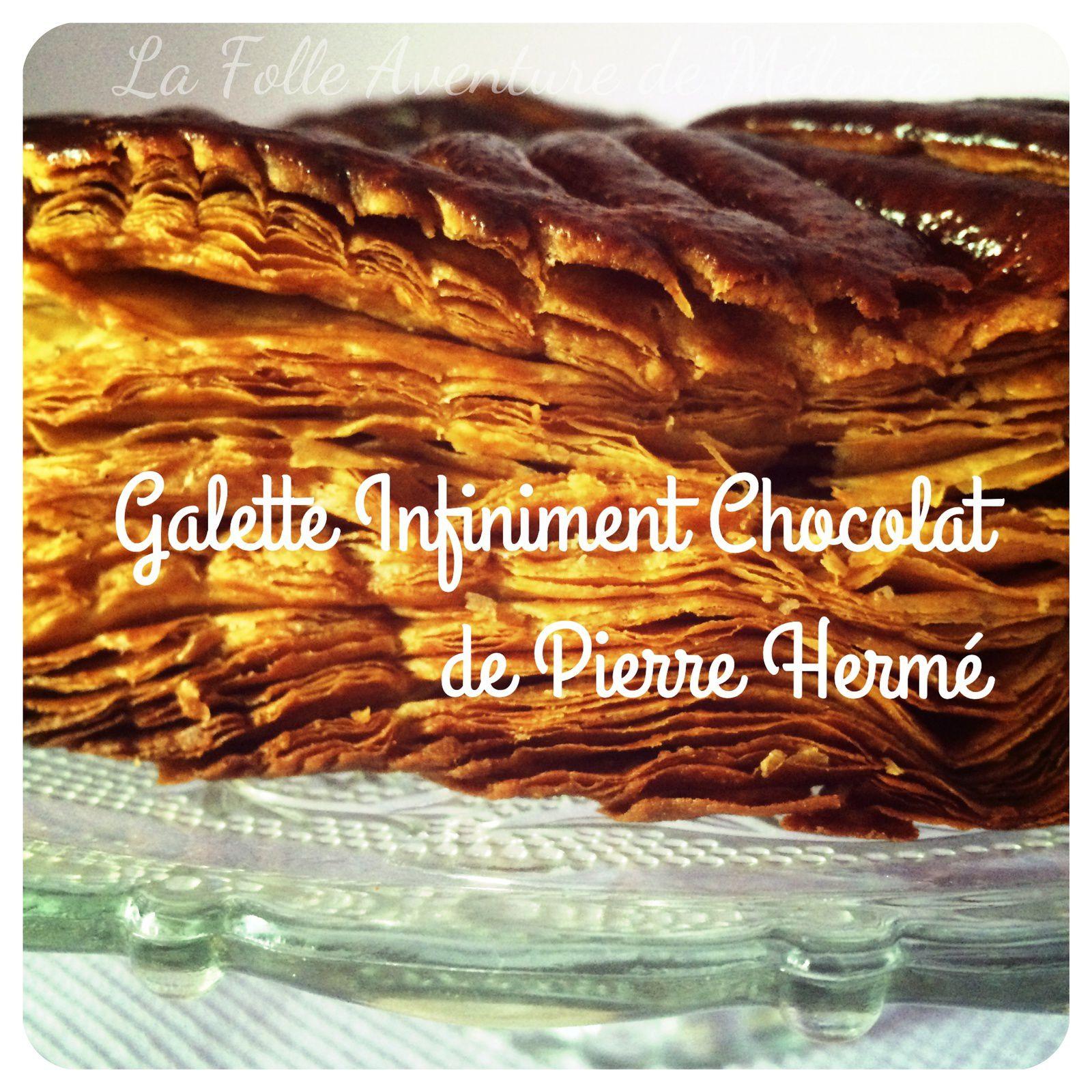 Galette infiniment chocolat façon Pierre Hermé - Pâte feuilletée inversée chocolatée