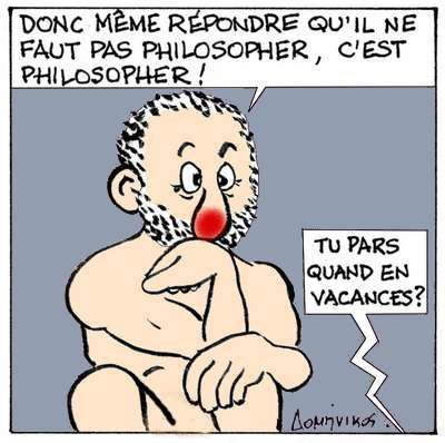 Philosopher ou pas.