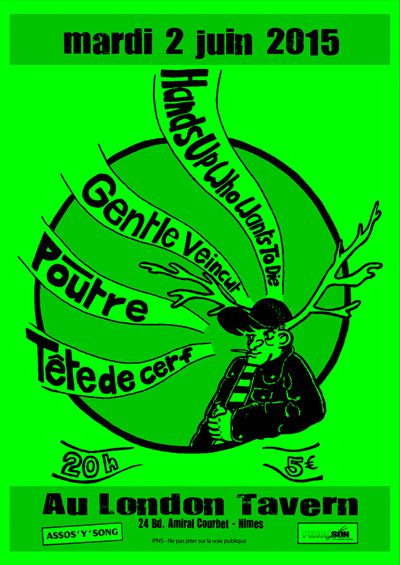 Mardi 2 juin au London Tavern : GENTLE VEINCUT + HANDS UP WHO WANTS TO DIE + POUTRE + TÊTE DE CERF