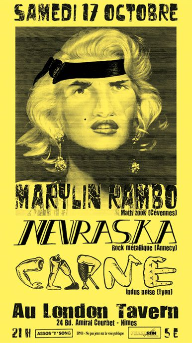 Samedi 17 octobre au London Tavern : NEVRASKA , CARNE et MARYLIN RAMBO
