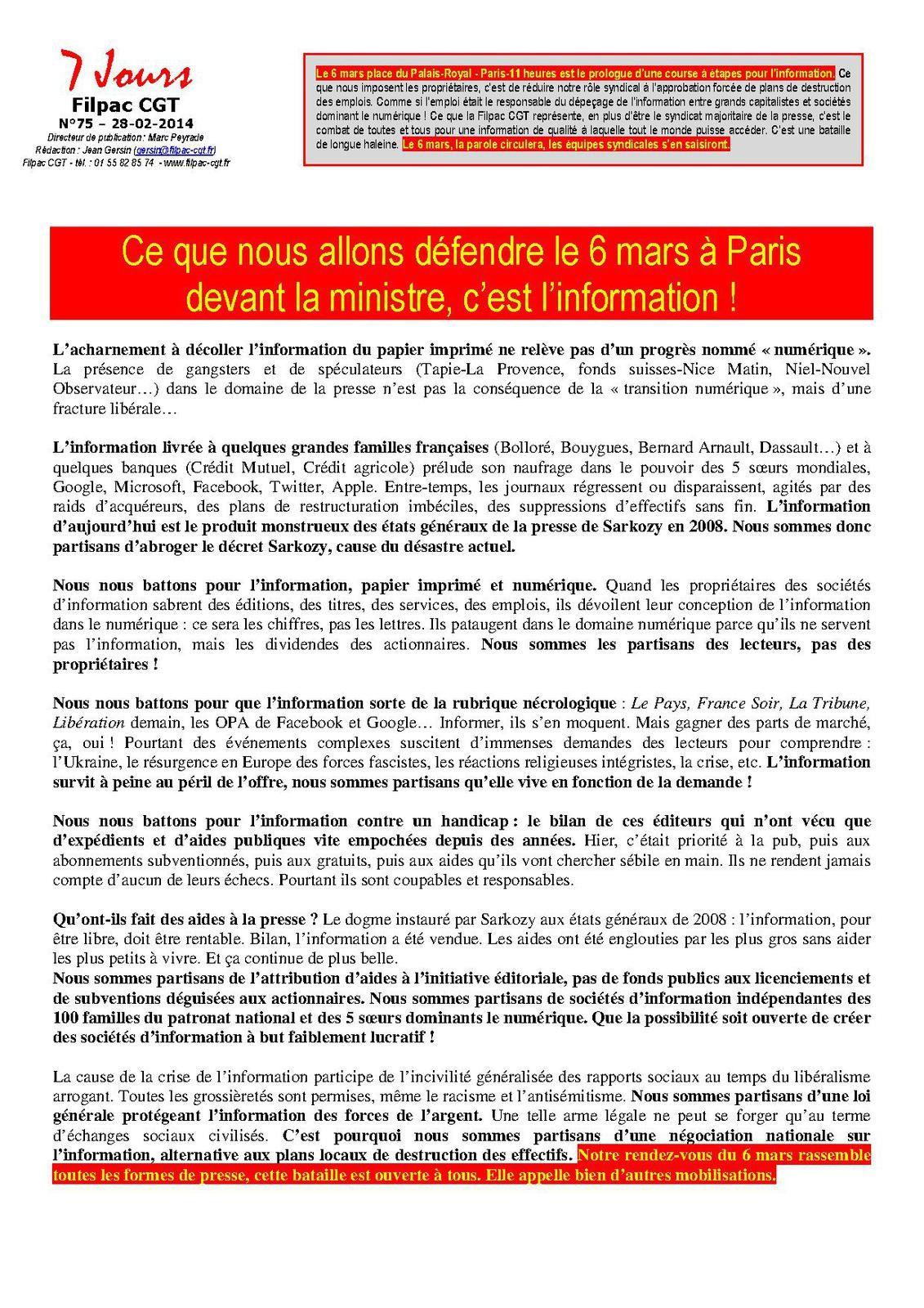 Ce que nous allons défendre le 6 mars à Paris devant la ministre, c'est l'information !