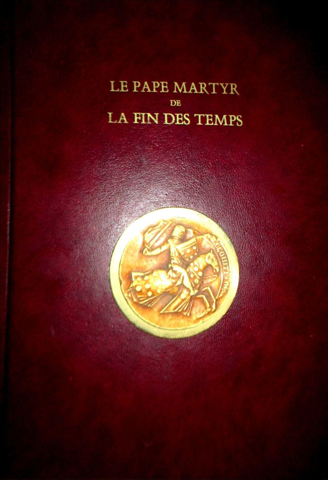 Le Pape Martyr de la Fin des Temps