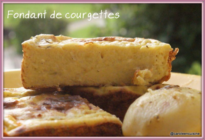 Fondant de courgette ~ Tour en cuisine