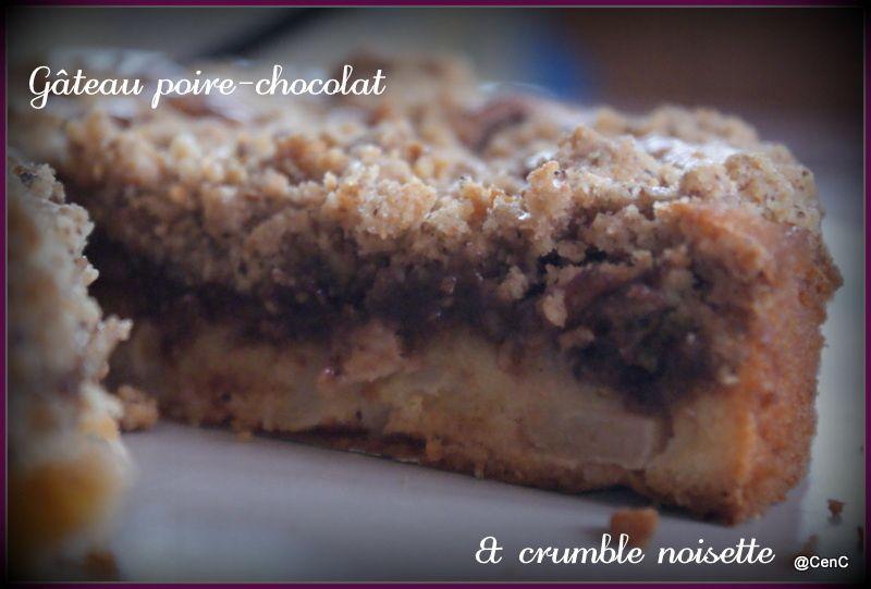 Gâteau poire-chocolat &amp&#x3B; crumble de noisette