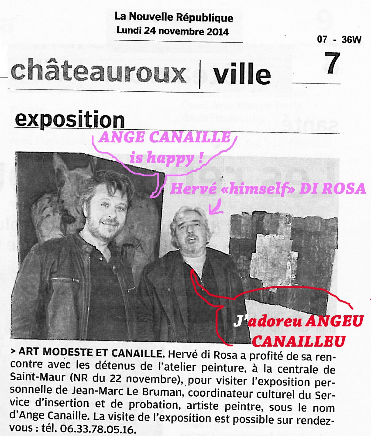 The day when Hervé Di Rosa met Ange Canaille*