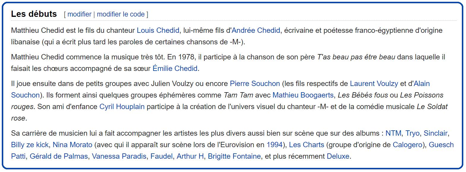 Extrait de la fiche Wikipédia de Matthieu Chedid ... qui mériterait une mise à jour.