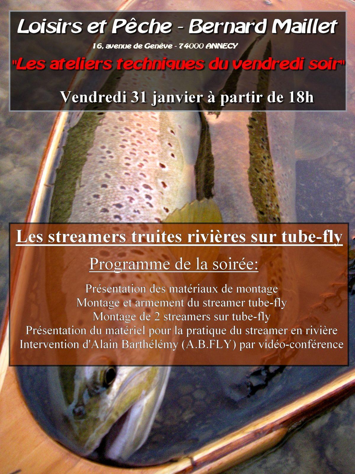 Les ateliers techniques du vendredi soir: les streamers truite rivière sur tube fly