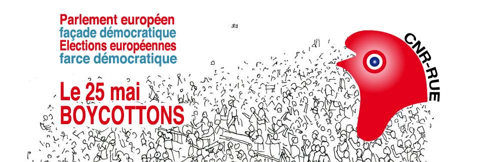 Appel national pour le boycott de l'élection européenne !