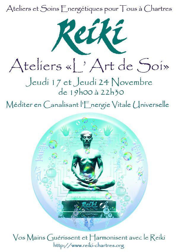 REIKI, Méditation et Voyage Intérieur avec les Sons: Ateliers L'Art de Soi&quot&#x3B; Jeudis 17 et 24 Novembre à Chartres