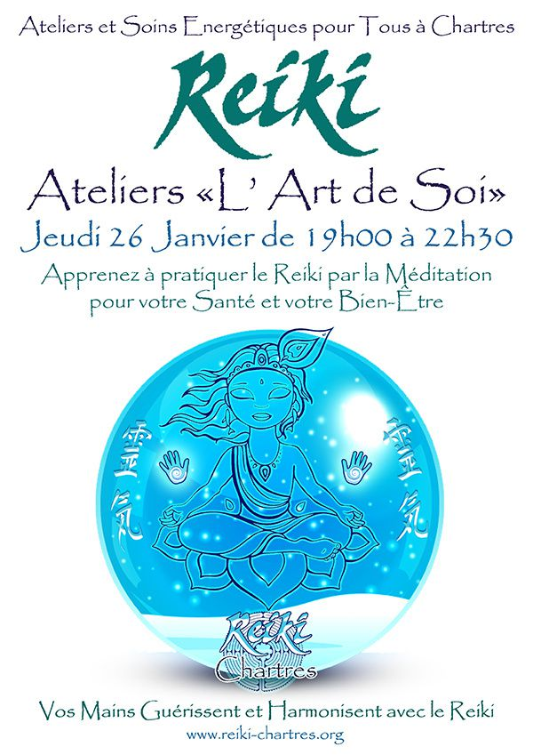 REIKI, Energie Vitale Universelle, Atelier &quot&#x3B;L'Art de Soi&quot&#x3B; pour tous Jeudi 26 janvier à Chartres