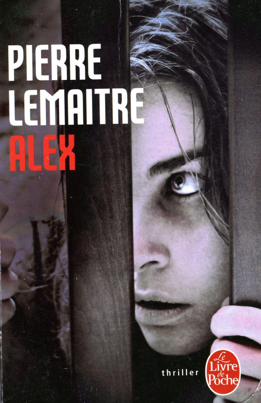ALEX, un polar sulfureux de Pierre Lemaitre