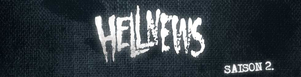 Hellband News Semaine 14