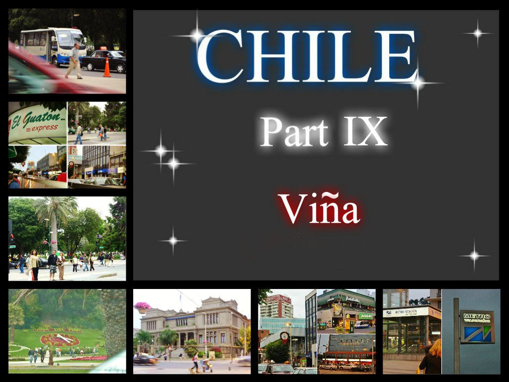 CHILE Part IX -Viña- (18.12.08)