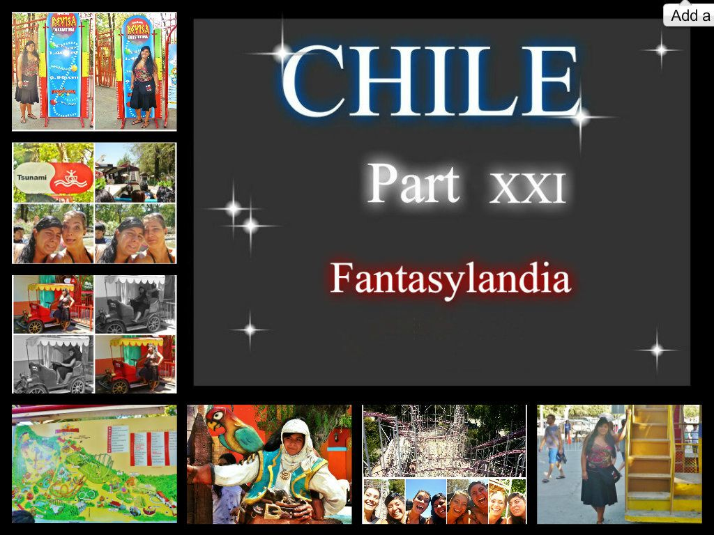 CHILE Part XXI -Fantasylandia- (09.01.09)