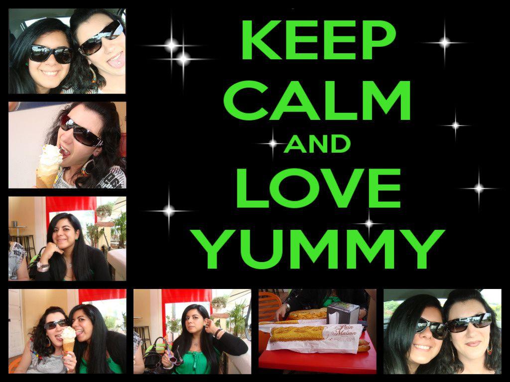 Keep Calm And Love Yummy