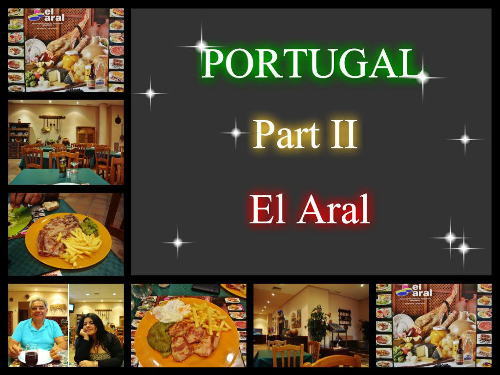 Portugal Part II -'' El Aral''