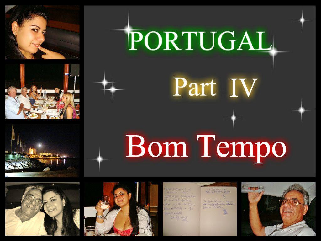 Portugal Part IV - Bom Tempo-