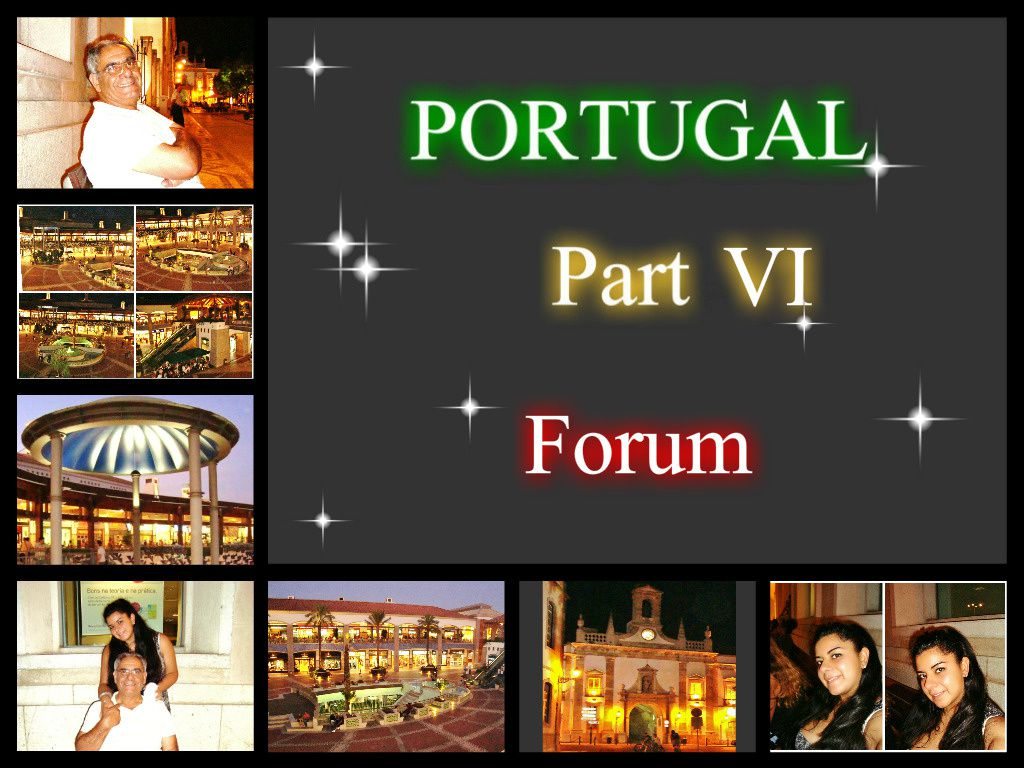 Portugal Part VI -Forum-