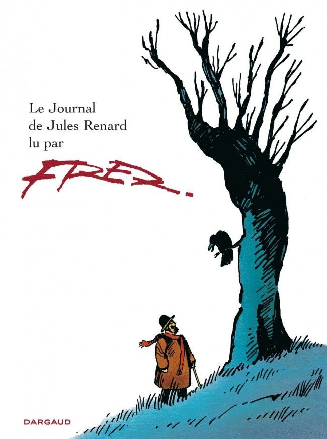 Fred : Le Journal de Jules Renard lu par Fred 1988