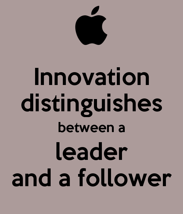 innovation distinguishes between a leader and a follower Yes, i guess moreso the disruption happening in the vuca world for example, the biggest competition for automobile may be from a tech company or other alternatives to transportation.