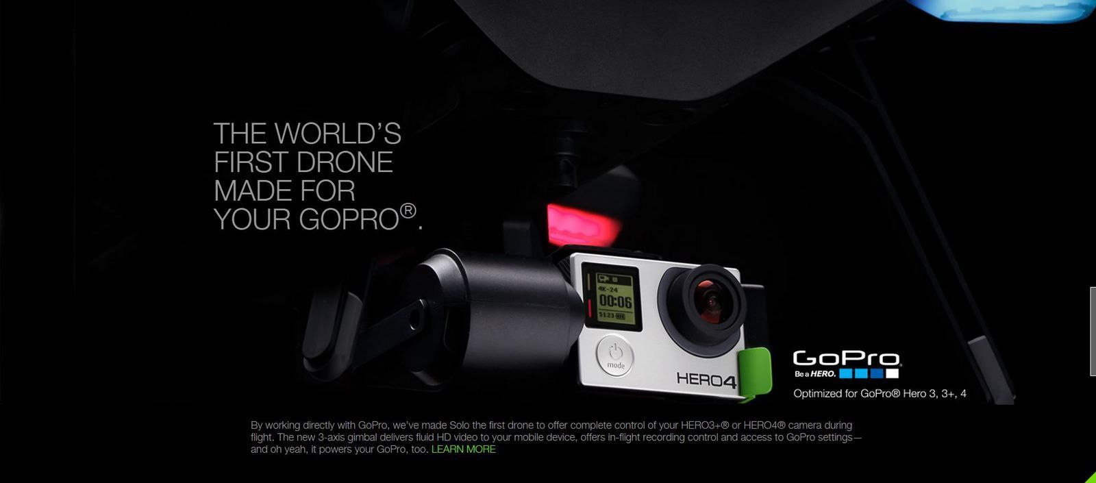 THE WORLD'S FIRST DRONE MADE FOR YOUR GOPRO®