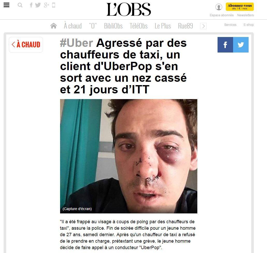 #Uber Agressé par des chauffeurs de taxi, un client d'UberPop s'en sort avec un nez cassé et 21 jours d'ITT