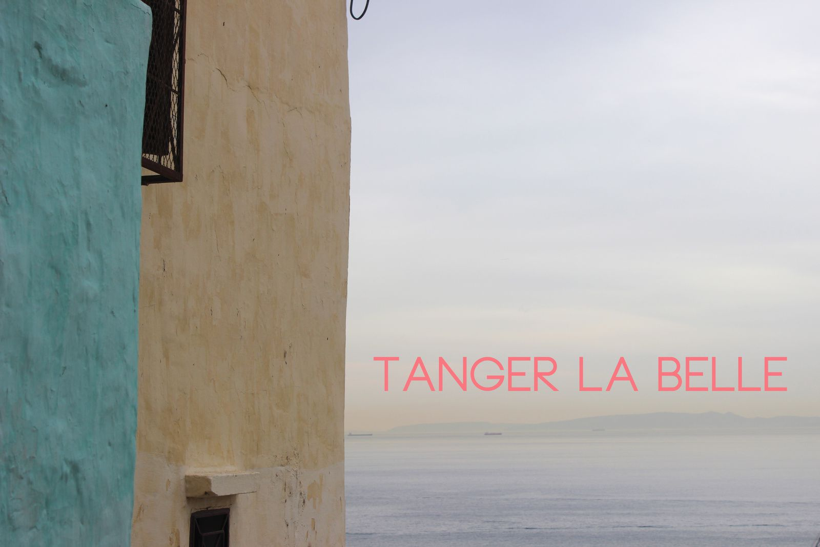 Tanger la belle