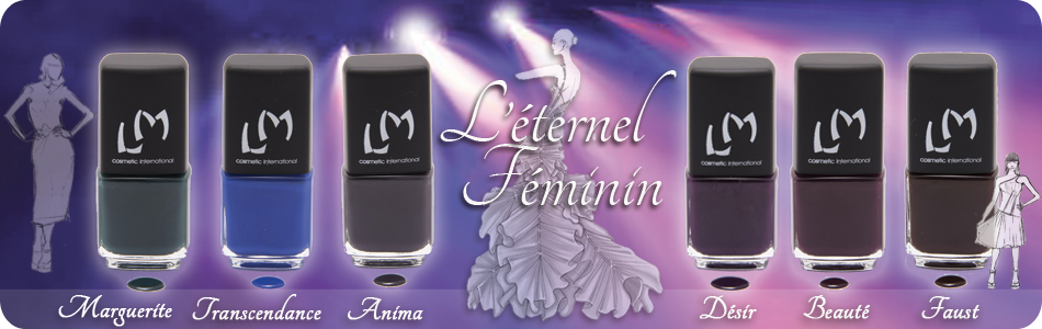 Collection &quot&#x3B;L'éternel féminin&quot&#x3B; de LM Cosmetic
