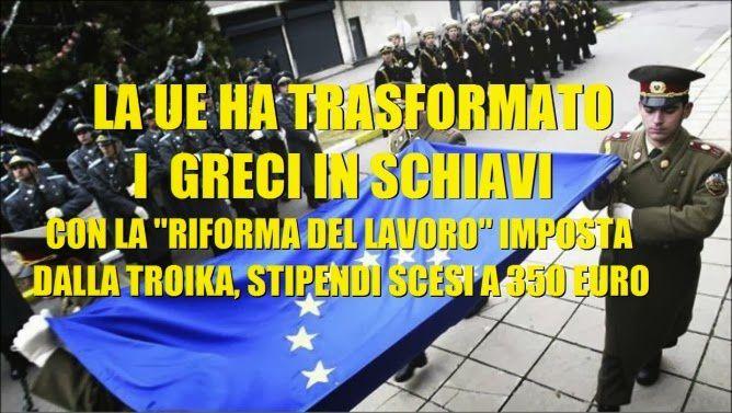 La UE ha trasformato i greci in schiavi
