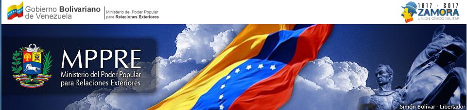 REPUBLIQUE BOLIVARIENNE DU VENEZUELA MINISTERE DU POUVOIR POPULAIRE POUR LES RELATIONS EXTERIEURES