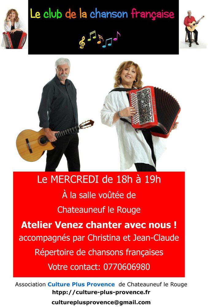 Le club de la chanson française à Châteauneuf-le-rouge