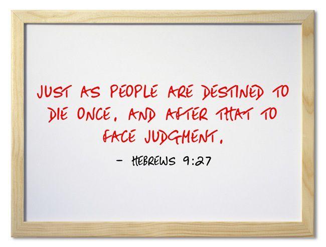 Heb. 9:27