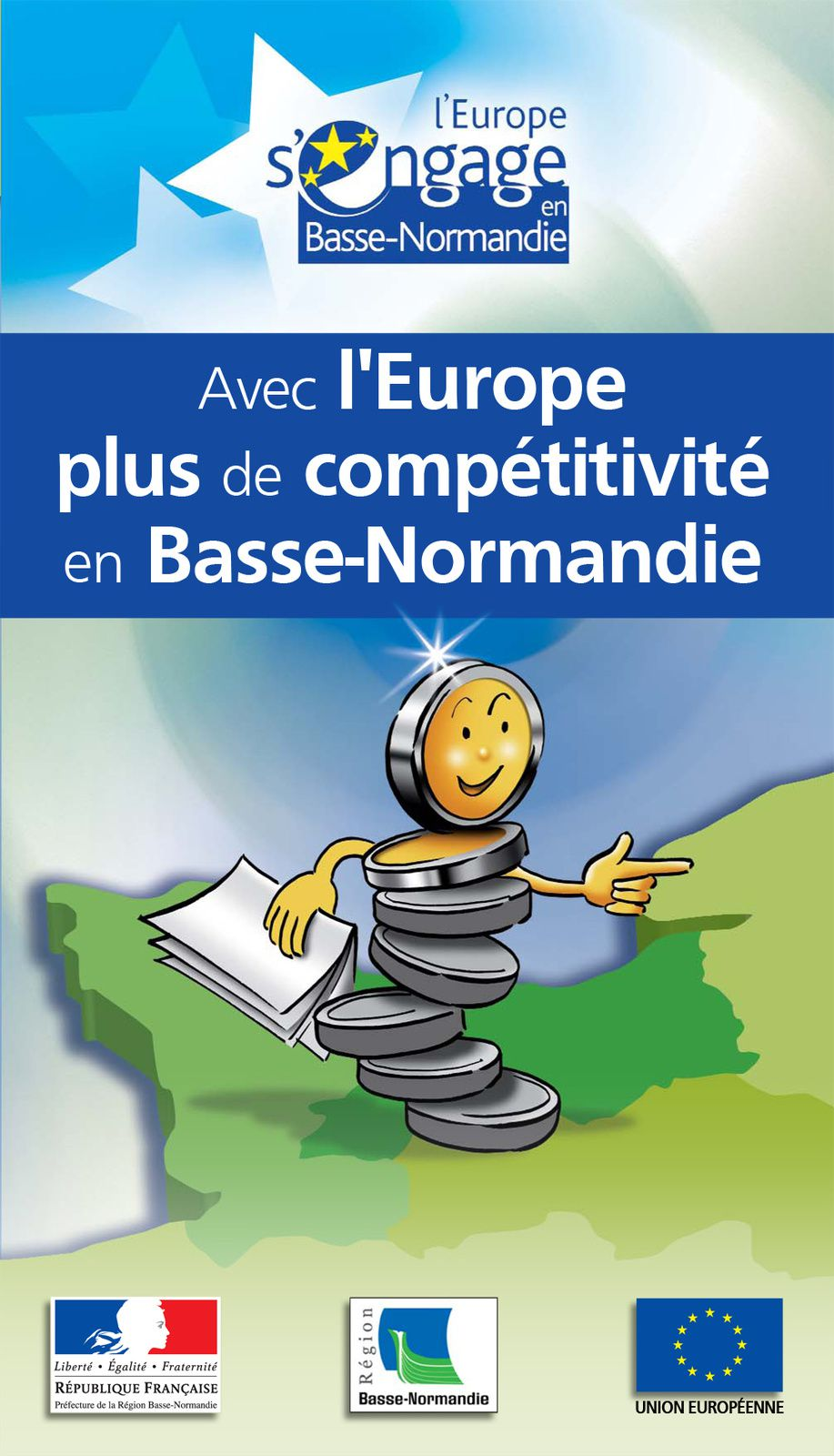 Couverture de la plaquette l'Europe s'engage en Basse-Normandie - Mise en page et intrégration par Dauphin Com'Imprim - Jacques Sourd