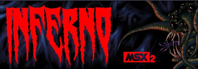 L'enfer sur MSX2 avec Inferno !
