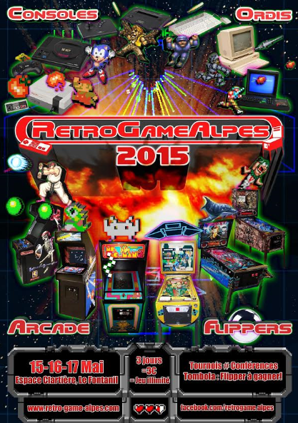[MAJ] Retro Game Alpes - 15,16 et 17 mai 2015 - Le Fontanil (Grenoble)