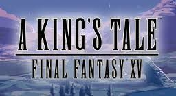 [TEST] A King's Tale Final Fantasy XV / PS4