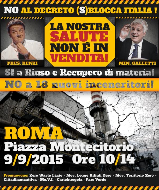 7-8-9 settembre Zero Waste Italy chiama alla mobilitazione in tutte le regioni contro il DL applicativo dell'art.35 dello Sblocca Italia che prevede 12 nuovi inceneritori