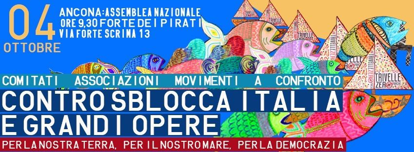 Contro lo Sblocca Italia: Assemblea nazionale fissata per il 4 Ottobre